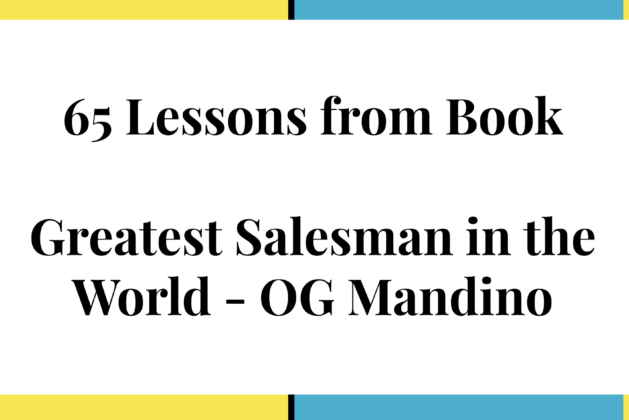 """65 Lessons from """"Greatest Salesman in the World"""" -By OG Mandino"""