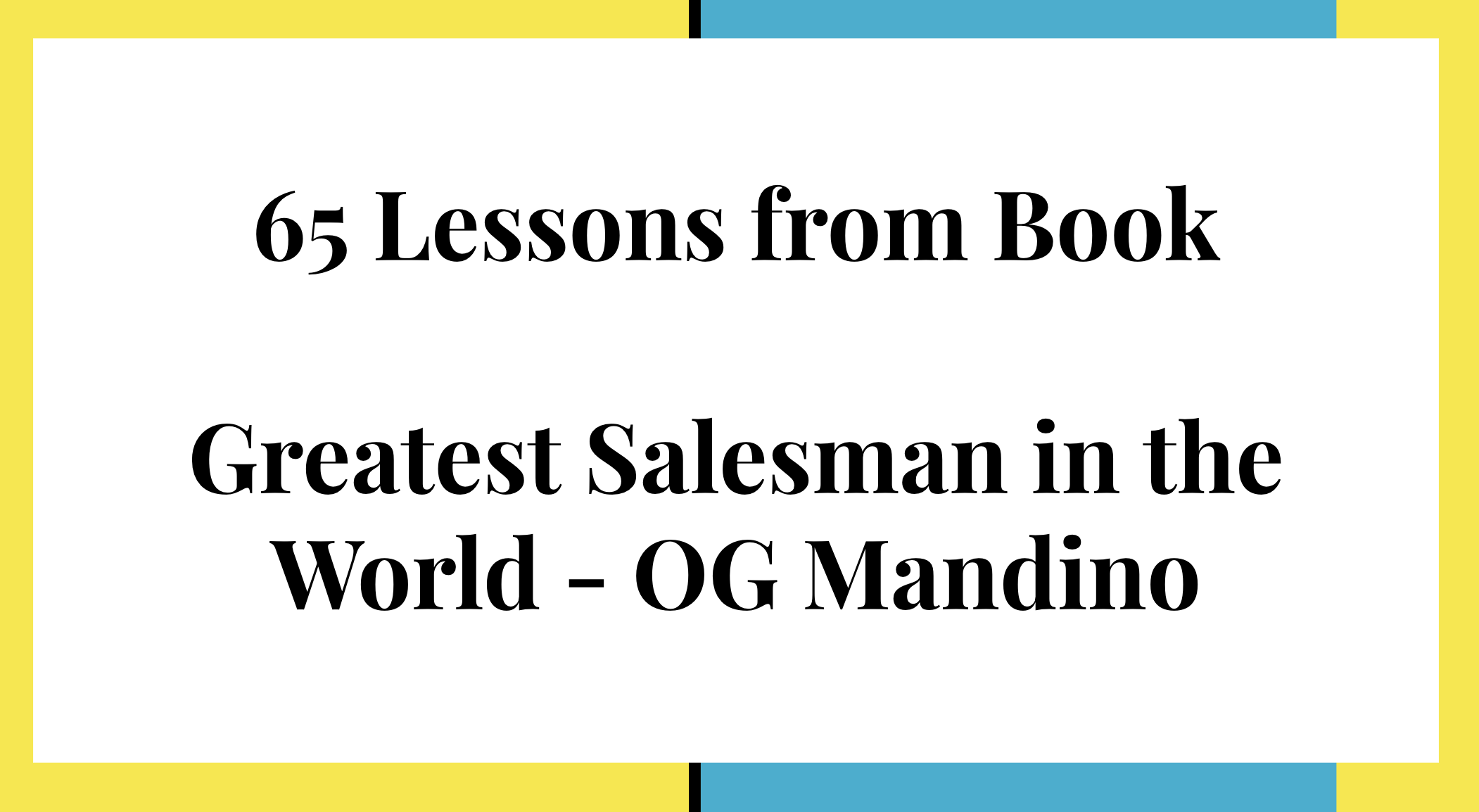 65 lessons from greatest salesman in the world
