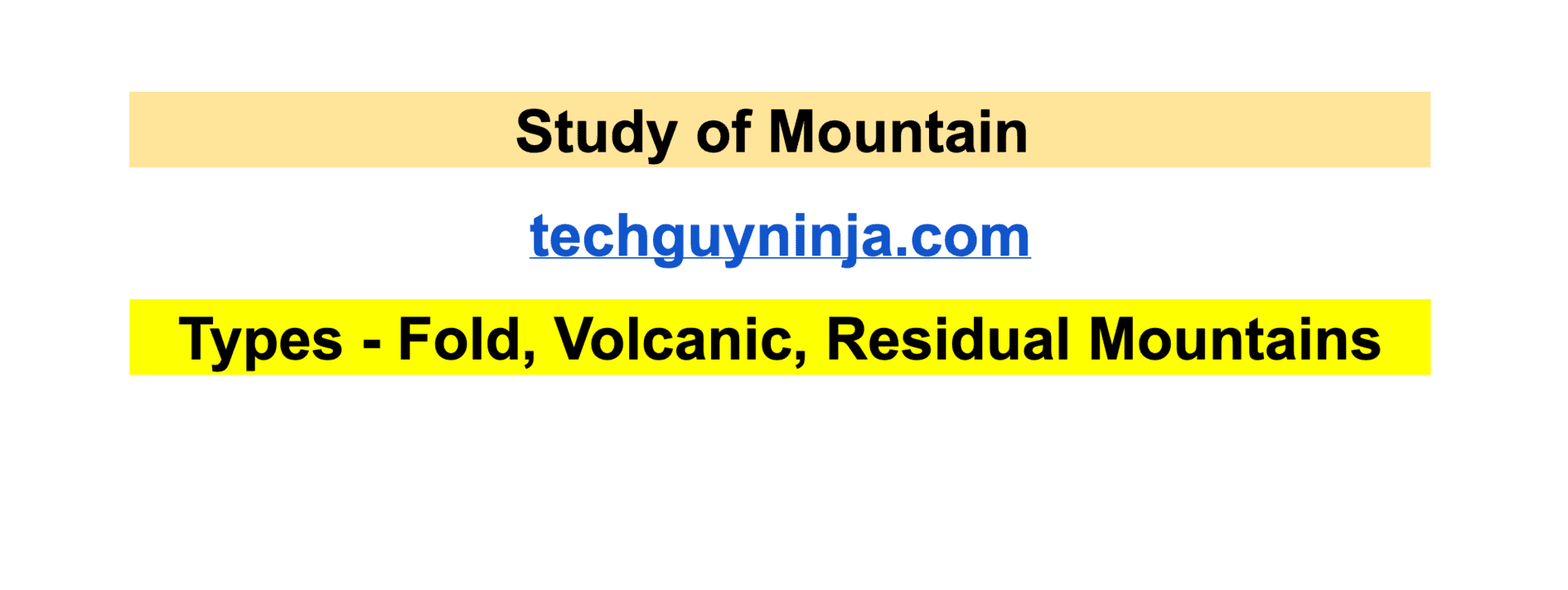 Study of Mountain Types Fold Volcanic Residual Mountains